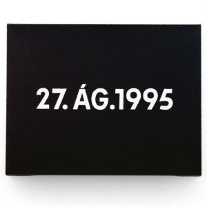 1995, Kawara, On, 27.Ág.1995, liquitex doek op kartonnen doos, 25x33, privécollectie